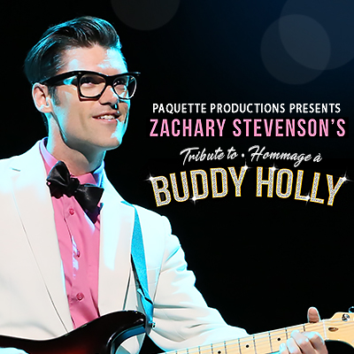 Paquette Productions presents Zachary Stevenson's Tribute to Buddy Holly
